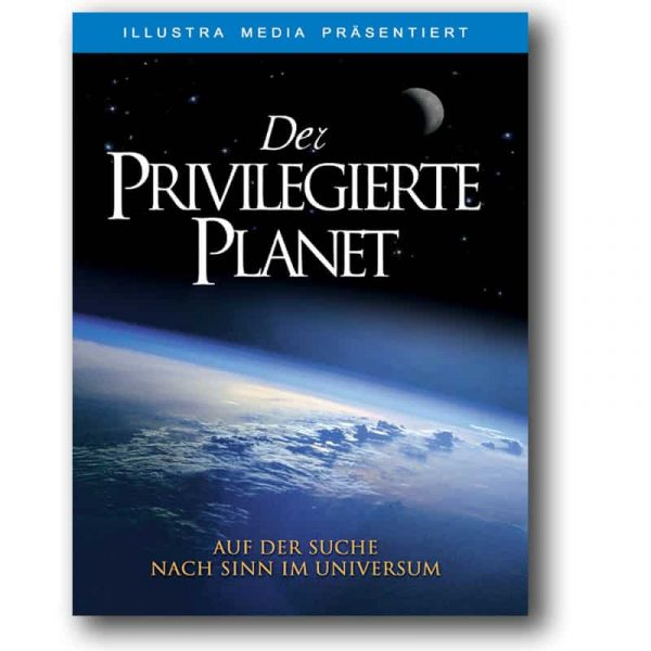 Der Privilegierte Planet