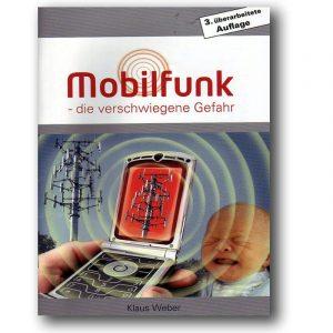 Mobilfunk die verschwiegene Gefahr