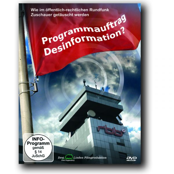 Programmauftrag Desinformation
